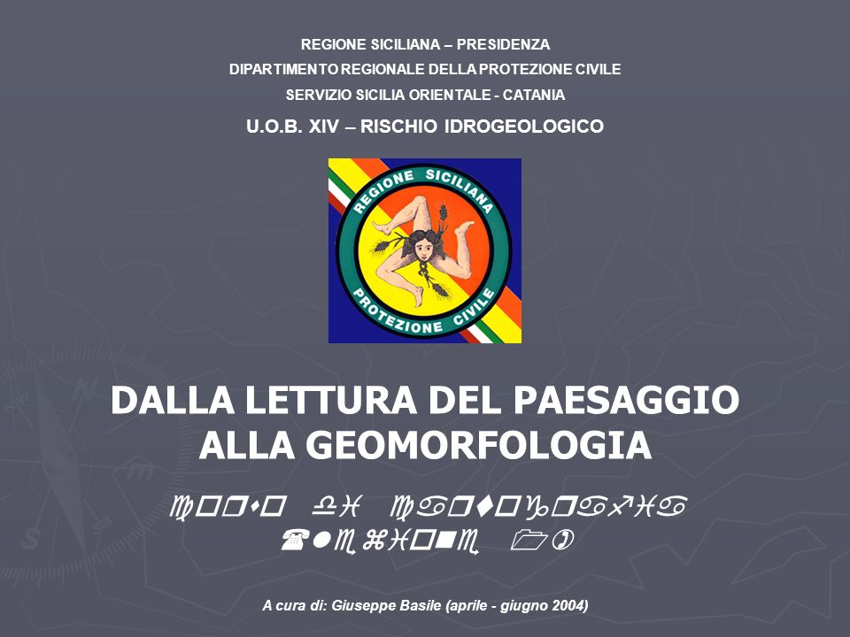 DALLA LETTURA DEL PAESAGGIO ALLA GEOMORFOLOGIA