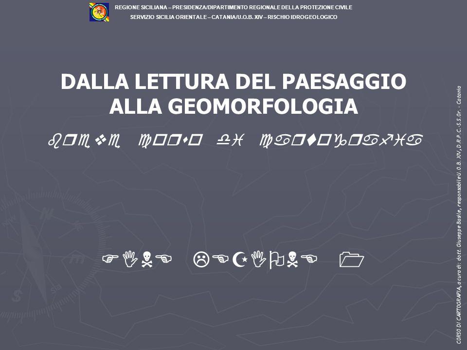 DALLA LETTURA DEL PAESAGGIO breve corso di cartografia
