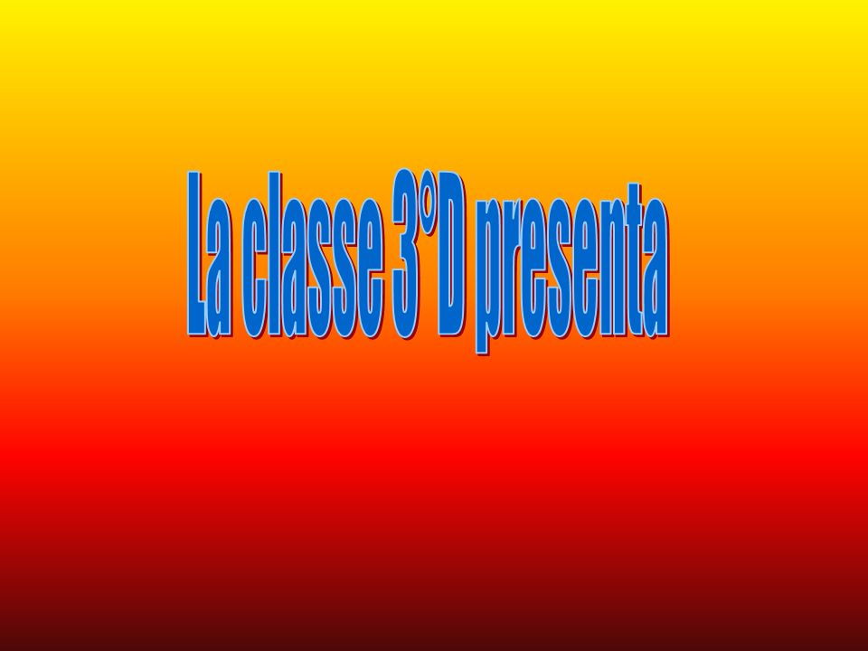 La classe 3°D presenta