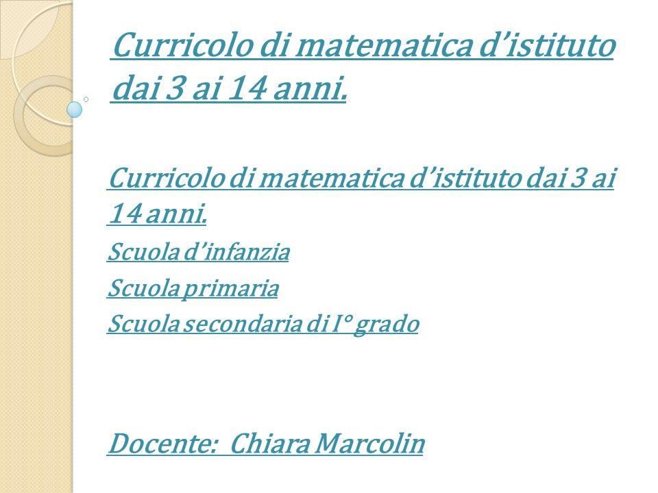 Curricolo di matematica d'istituto dai 3 ai 14 anni.