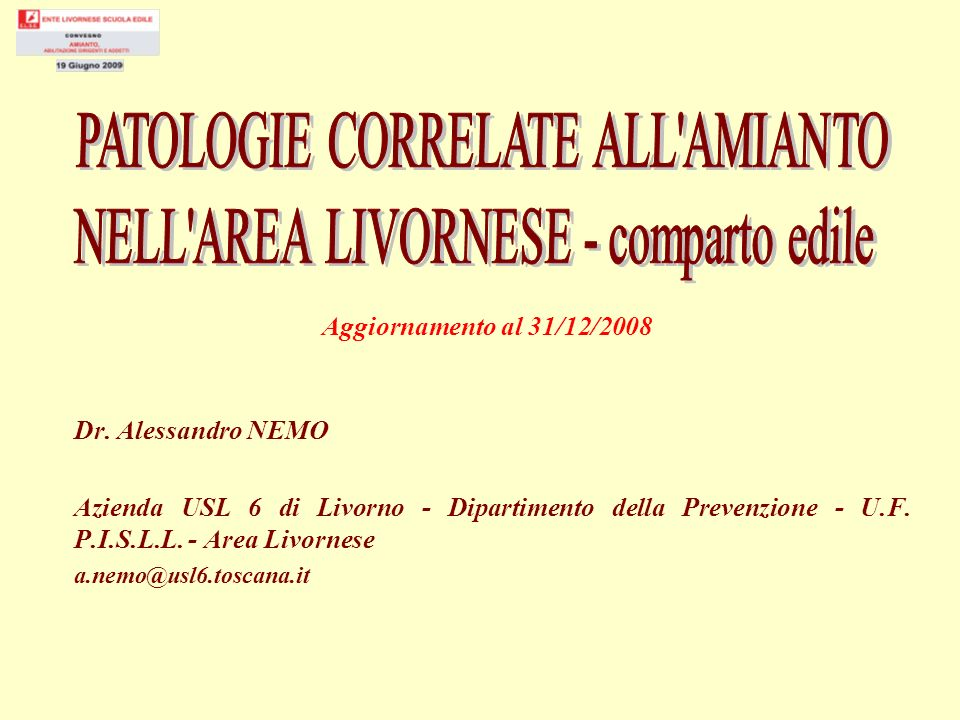 PATOLOGIE CORRELATE ALL AMIANTO NELL AREA LIVORNESE - comparto edile