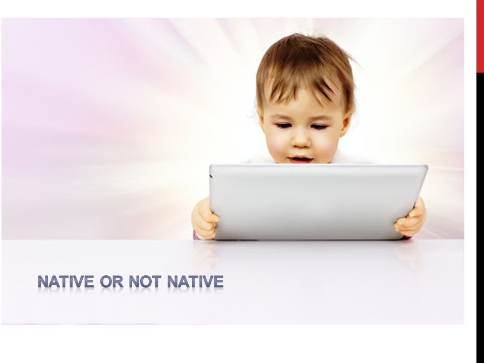 Native or not native