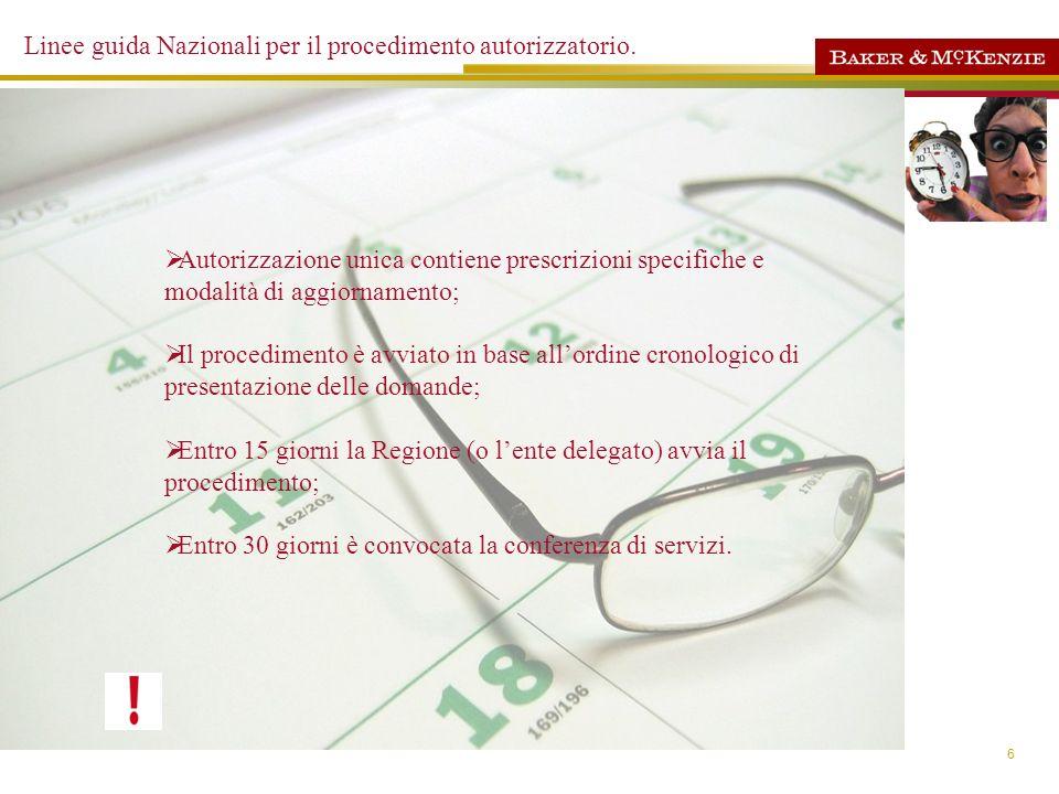 Linee guida Nazionali per il procedimento autorizzatorio.