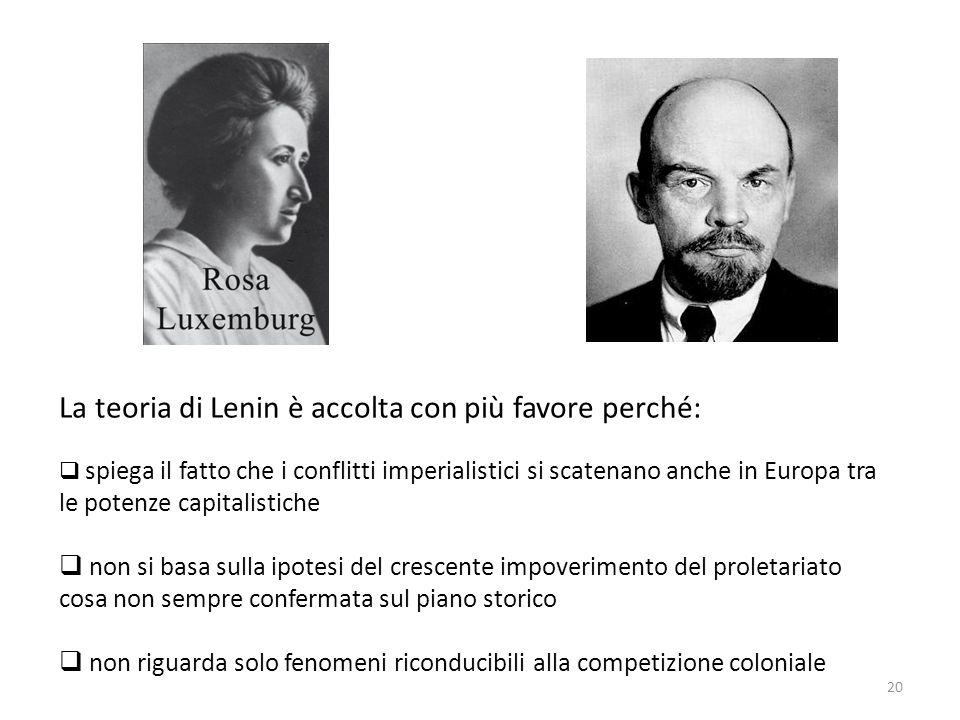 La teoria di Lenin è accolta con più favore perché: