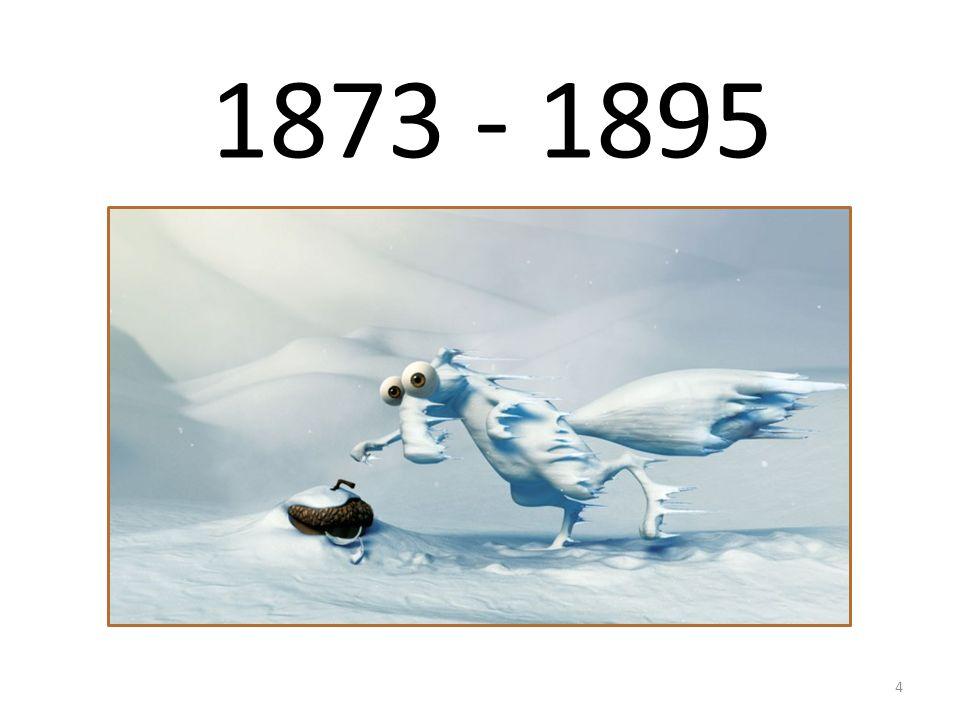 1873 - 1895