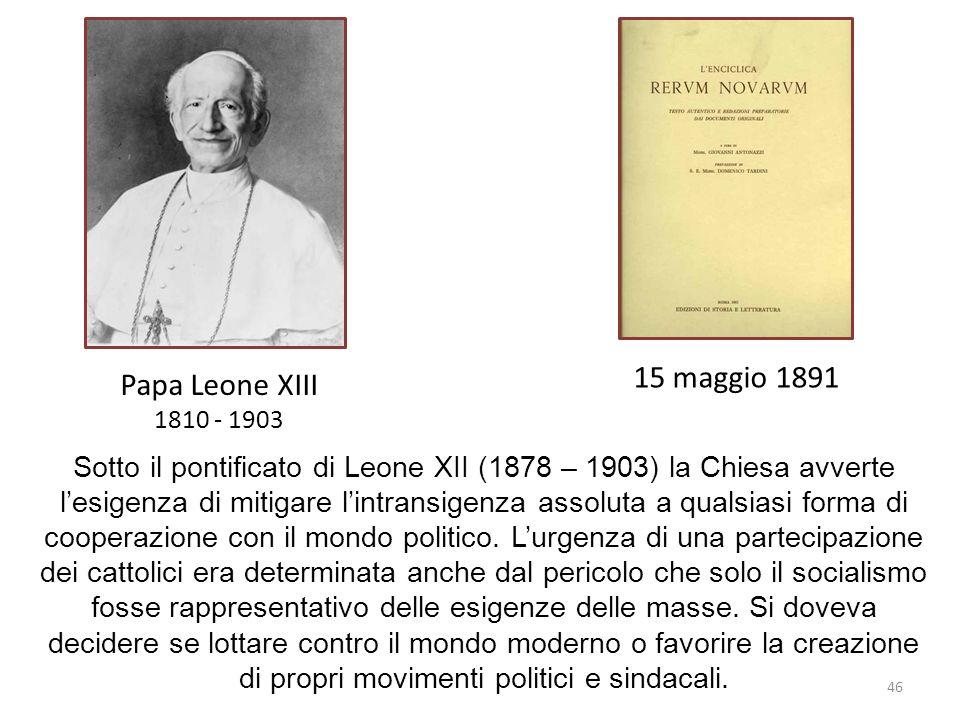 15 maggio 1891 Papa Leone XIII. 1810 - 1903.