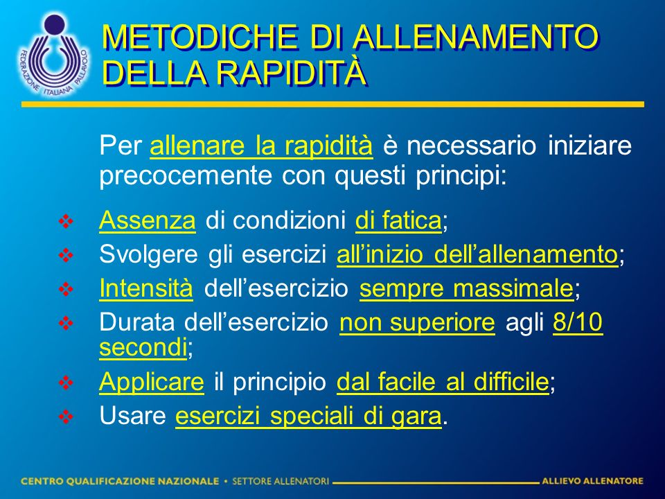 METODICHE DI ALLENAMENTO DELLA RAPIDITÀ