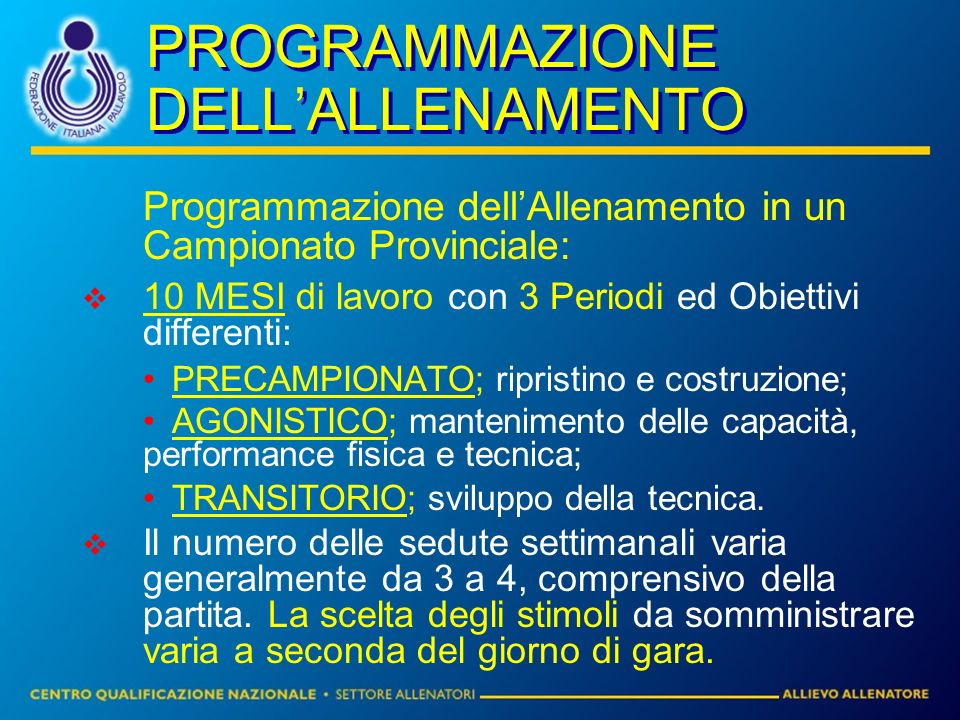 PROGRAMMAZIONE DELL'ALLENAMENTO