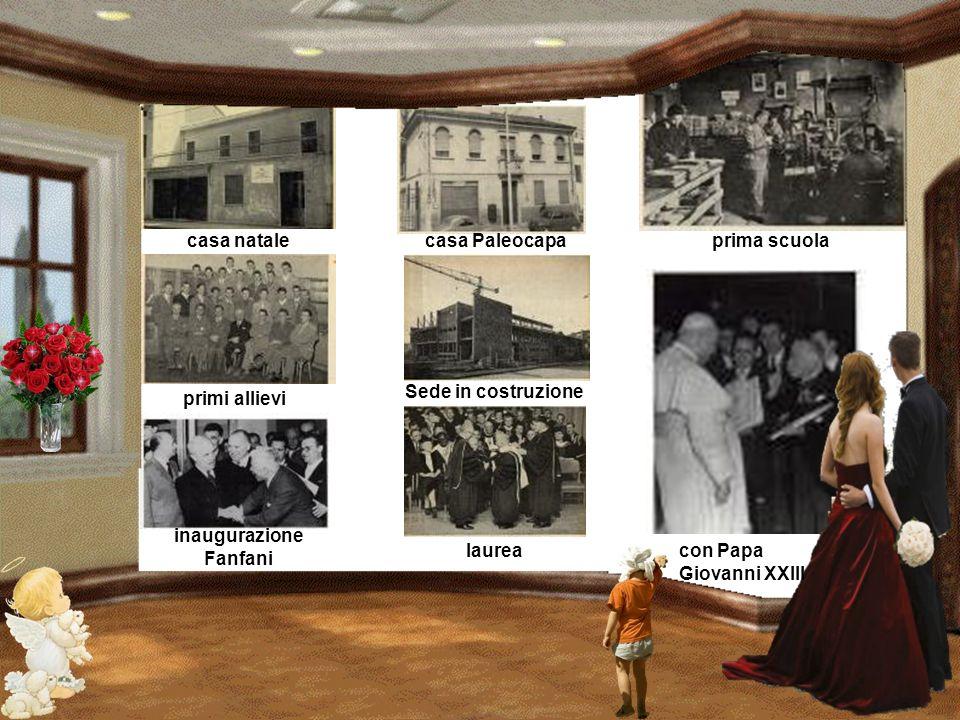 casa natale casa Paleocapa. prima scuola. Sede in costruzione. primi allievi. inaugurazione. Fanfani.