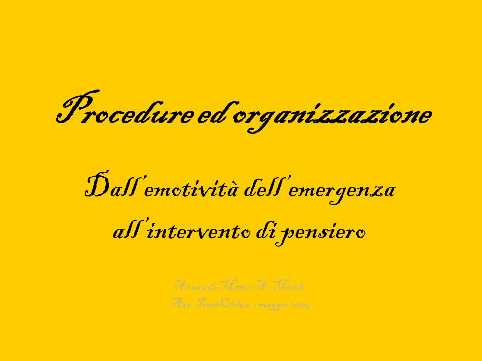 Procedure ed organizzazione