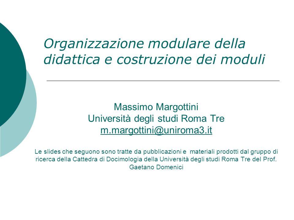 Organizzazione modulare della didattica e costruzione dei moduli