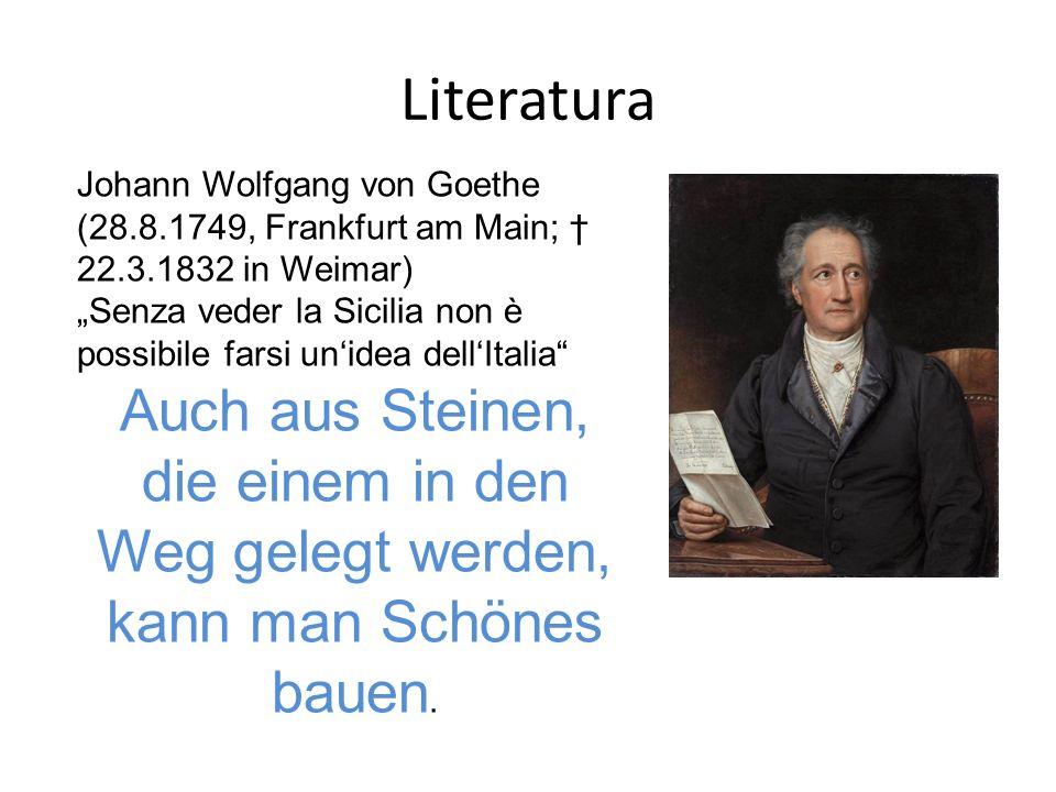 Literatura Johann Wolfgang von Goethe (28.8.1749, Frankfurt am Main; † 22.3.1832 in Weimar)