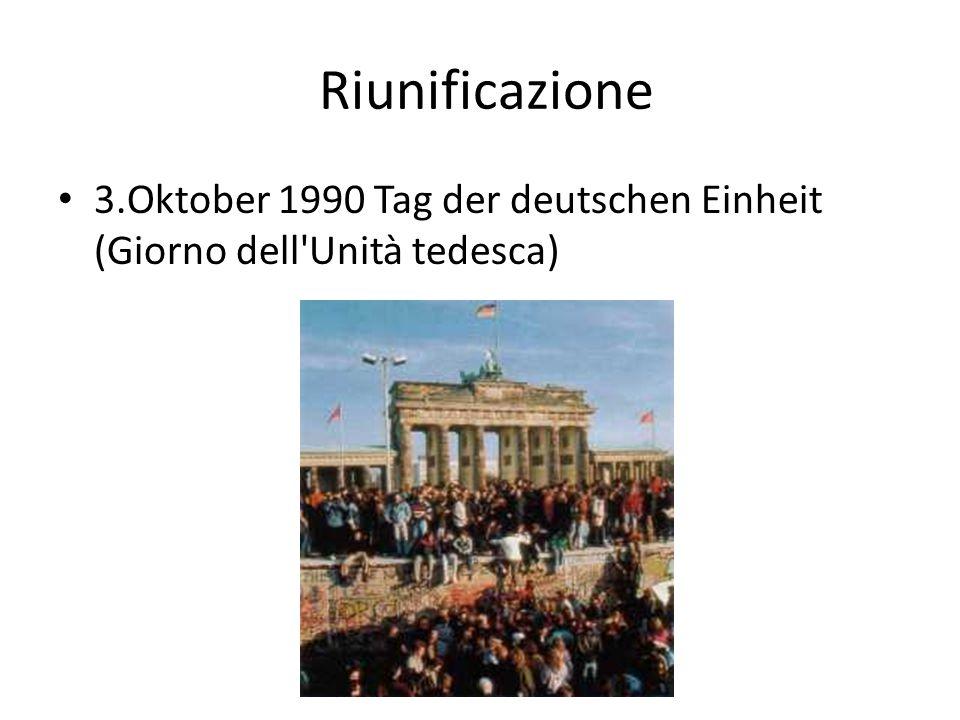 Riunificazione 3.Oktober 1990 Tag der deutschen Einheit (Giorno dell Unità tedesca)