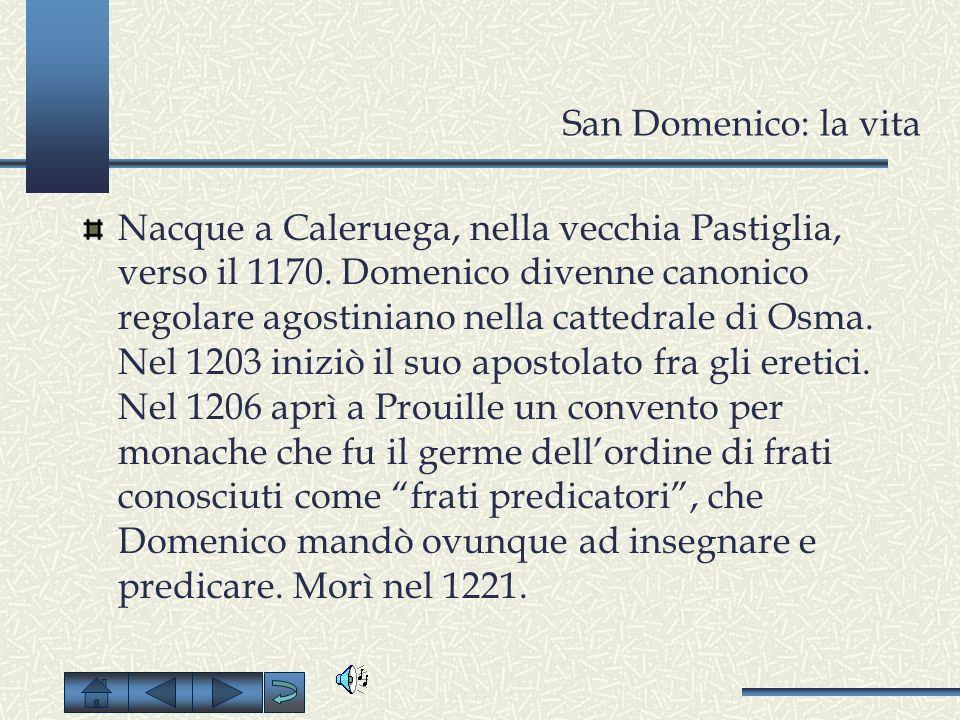 San Domenico: la vita