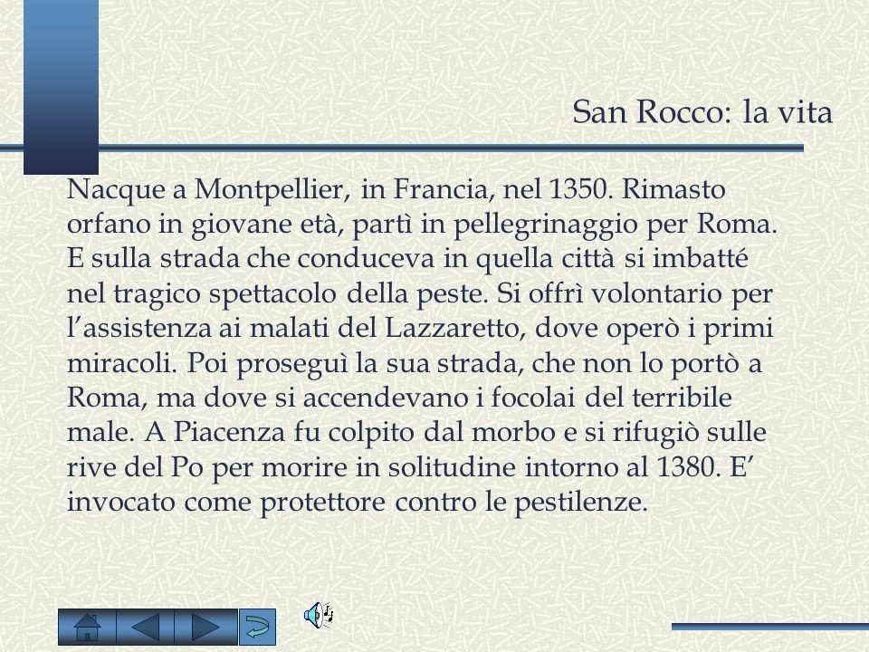 San Rocco: la vita