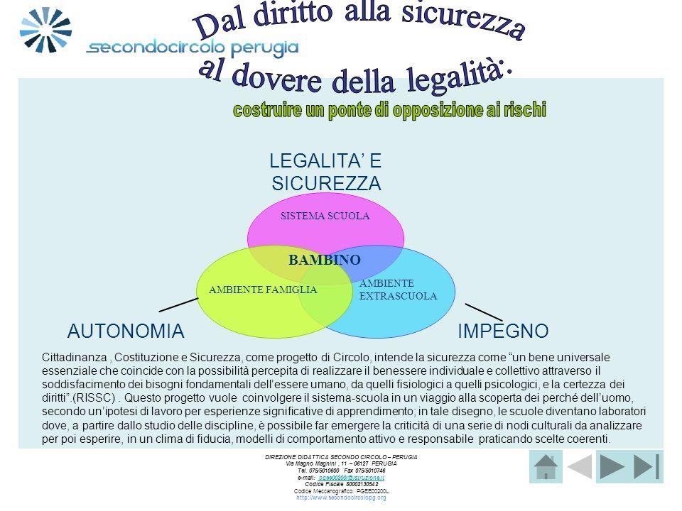 Dal diritto alla sicurezza al dovere della legalità: