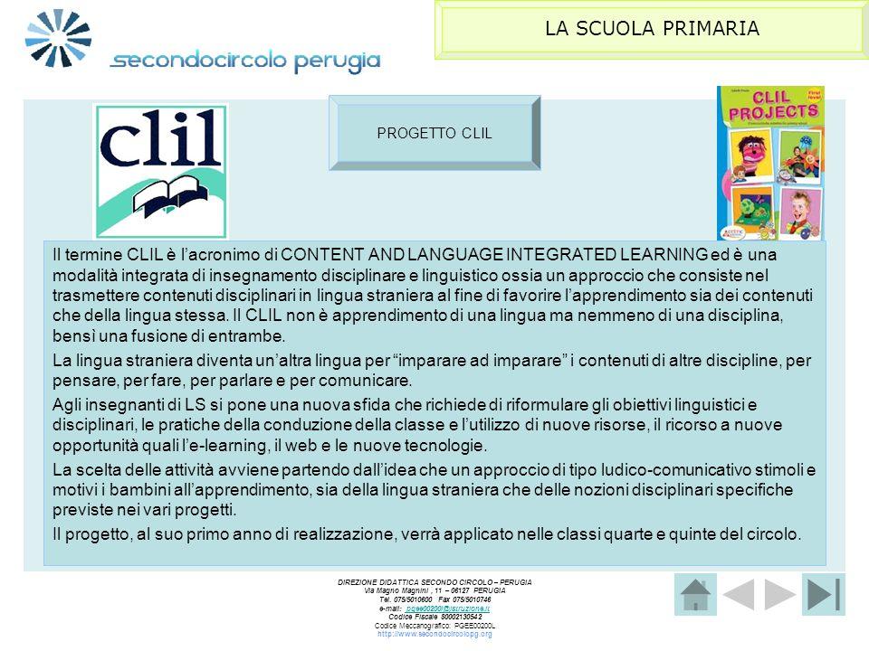 LA SCUOLA PRIMARIA PROGETTO CLIL.