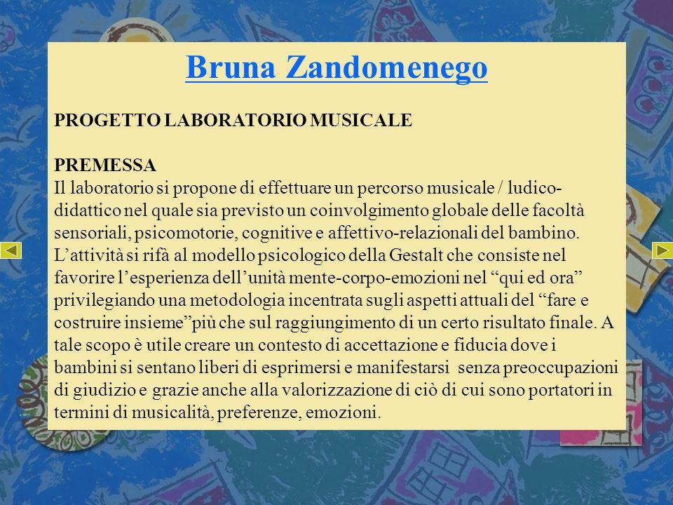 Bruna Zandomenego PROGETTO LABORATORIO MUSICALE PREMESSA