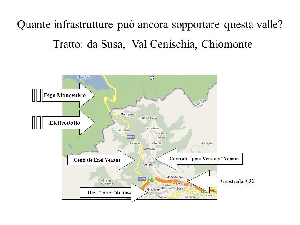 Quante infrastrutture può ancora sopportare questa valle
