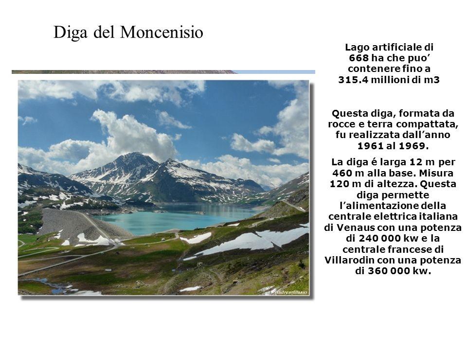 Diga del Moncenisio Lago artificiale di 668 ha che puo' contenere fino a 315.4 millioni di m3.