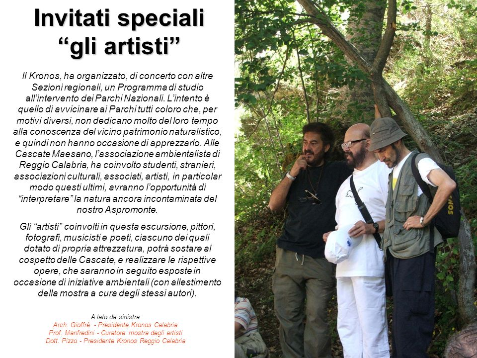 Invitati speciali gli artisti