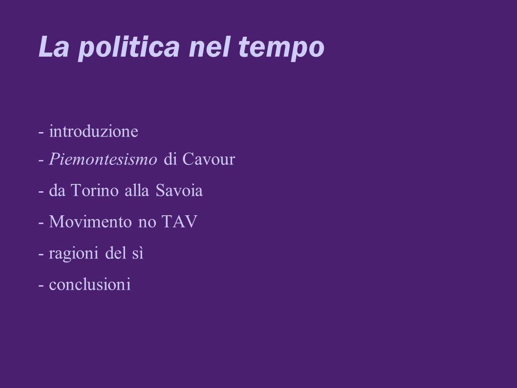 La politica nel tempo - introduzione - Piemontesismo di Cavour