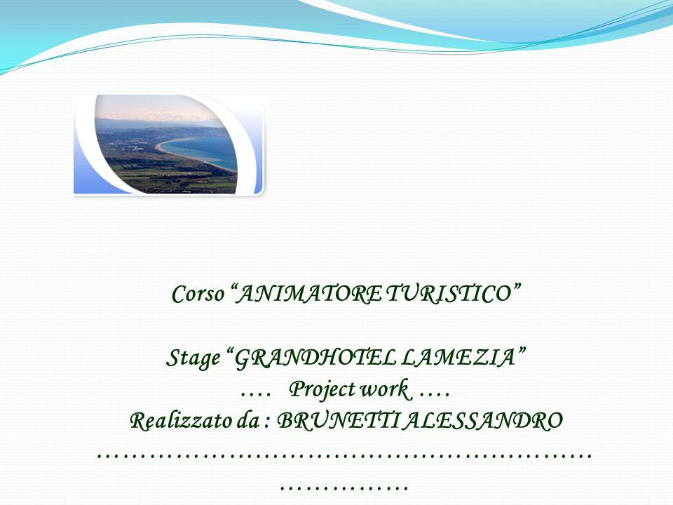 Corso ANIMATORE TURISTICO Stage GRANDHOTEL LAMEZIA