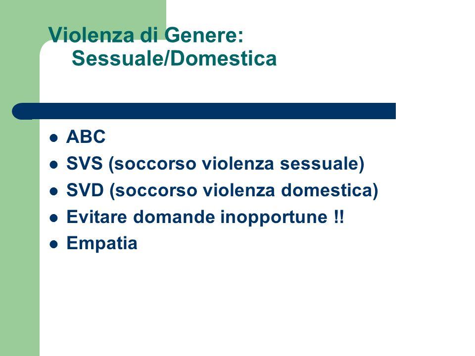 Violenza di Genere: Sessuale/Domestica