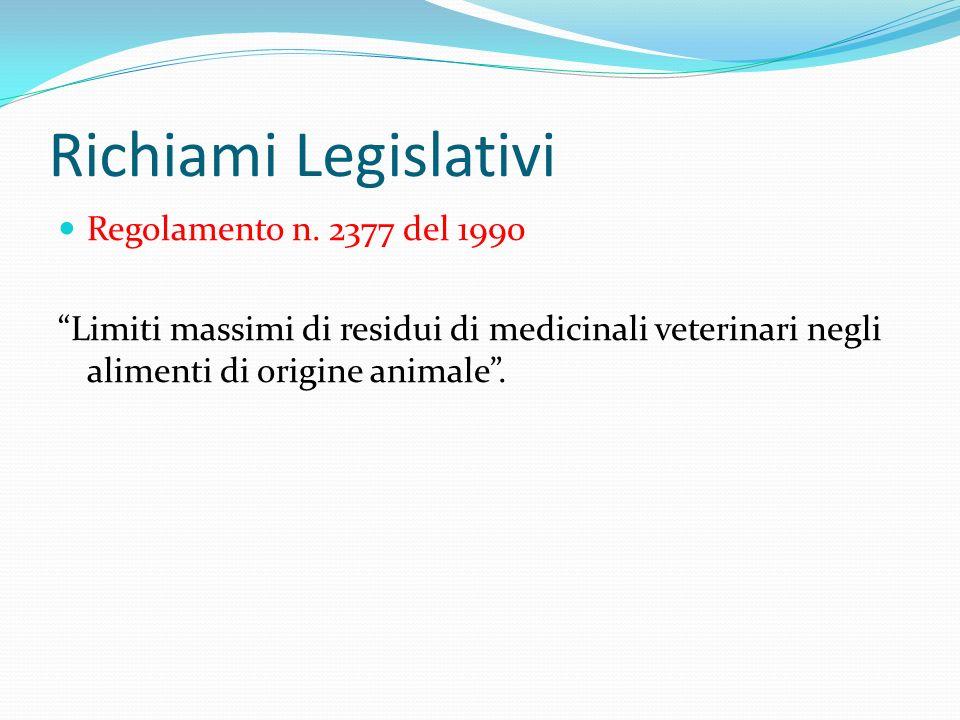 Richiami Legislativi Regolamento n. 2377 del 1990