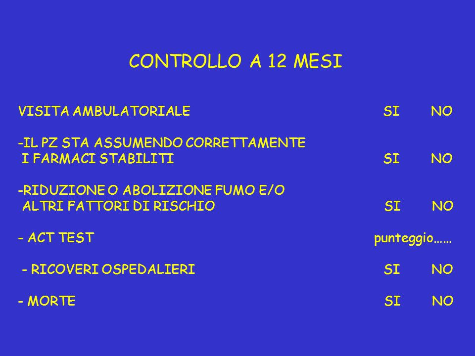 CONTROLLO A 12 MESI VISITA AMBULATORIALE SI NO