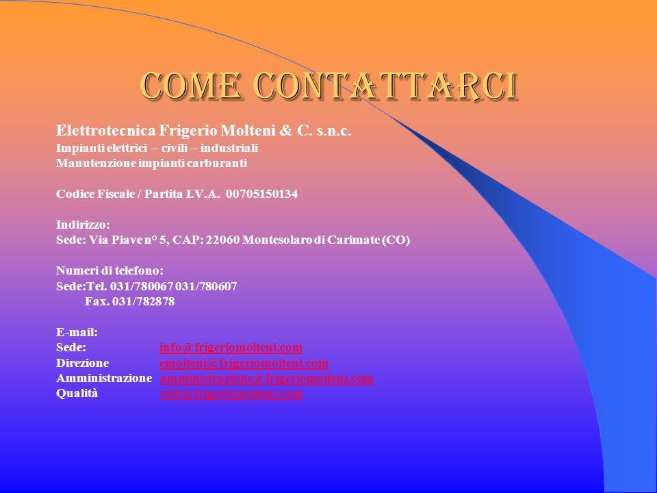 Come contattarci Elettrotecnica Frigerio Molteni & C. s.n.c.
