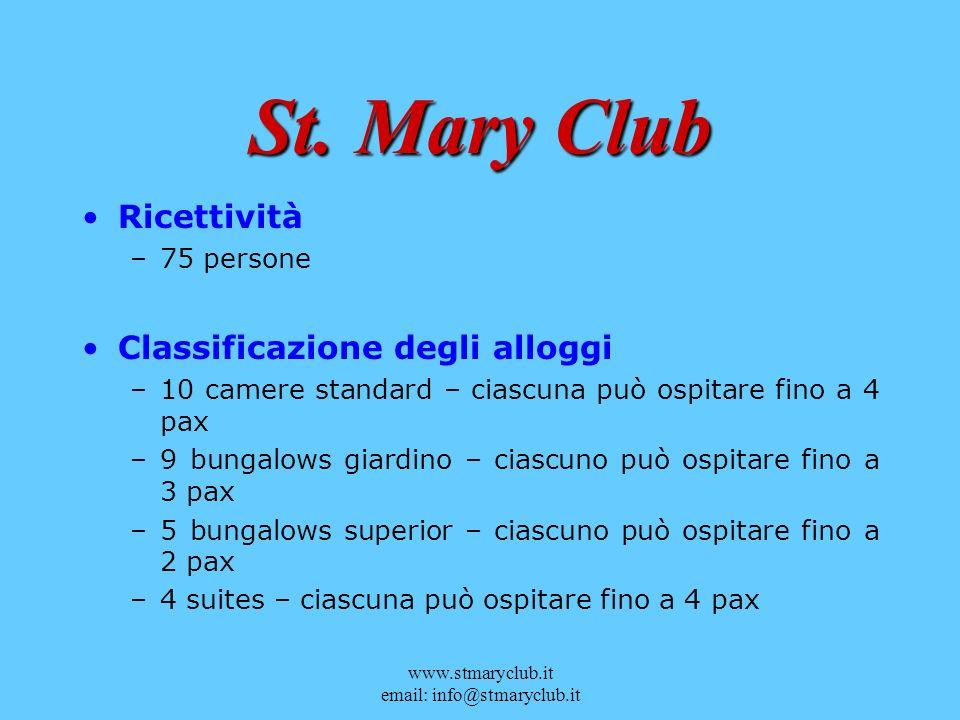 St. Mary Club Ricettività Classificazione degli alloggi 75 persone