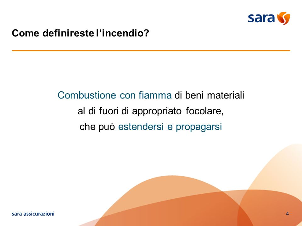 Come definireste l'incendio