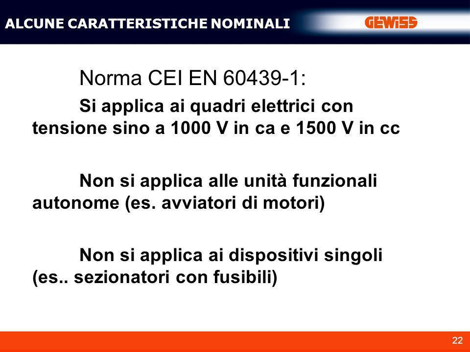 ALCUNE CARATTERISTICHE NOMINALI