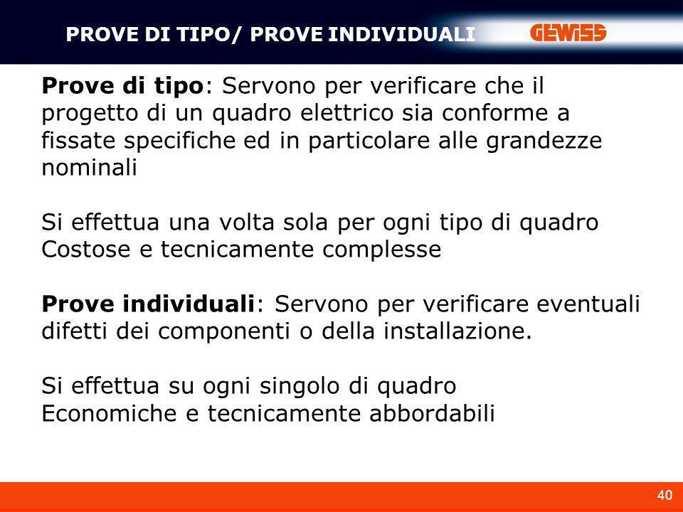 PROVE DI TIPO/ PROVE INDIVIDUALI
