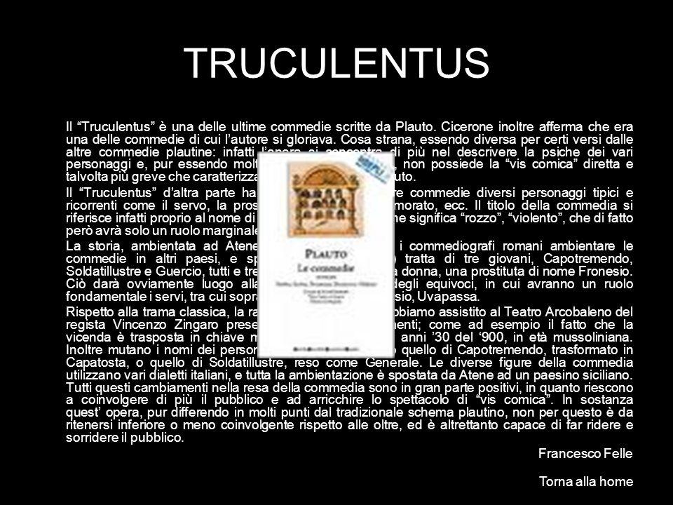 TRUCULENTUS