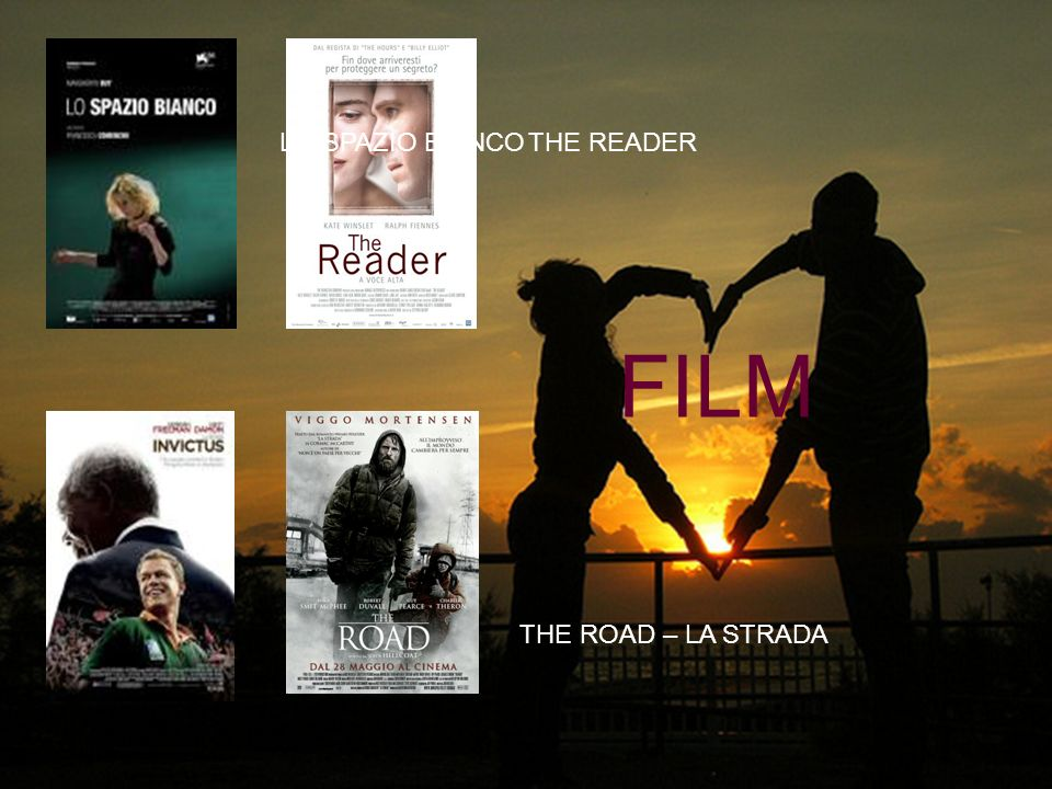 LO SPAZIO BIANCO THE READER FILM INVICTUS THE ROAD – LA STRADA