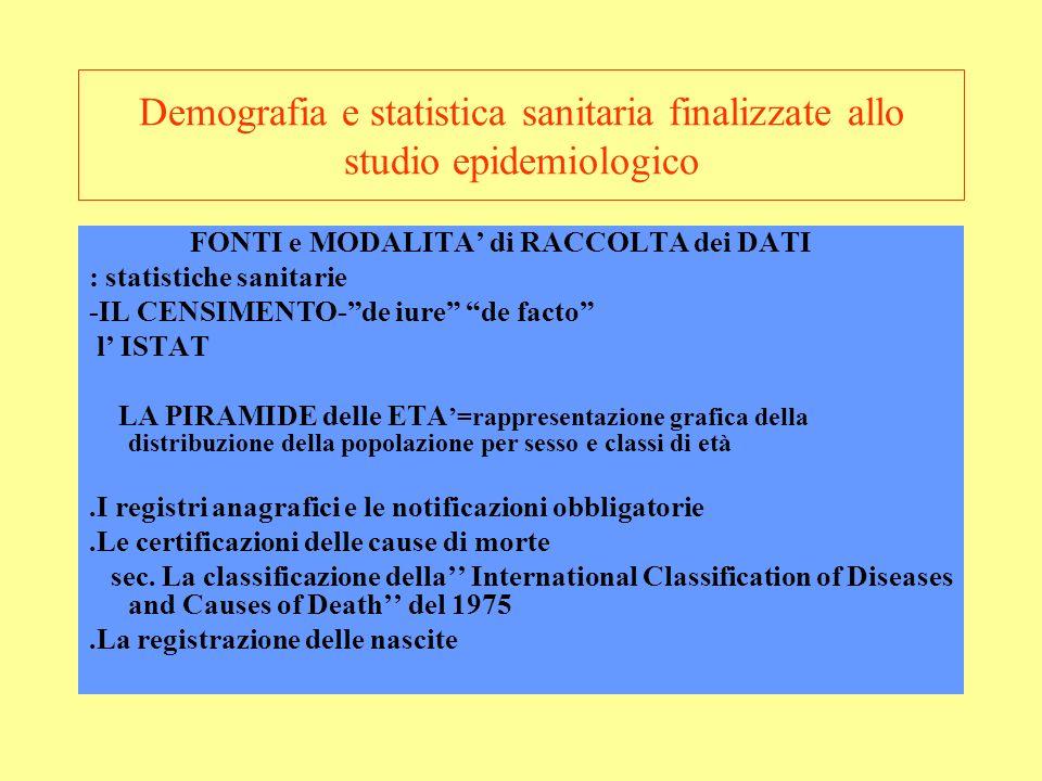Demografia e statistica sanitaria finalizzate allo studio epidemiologico