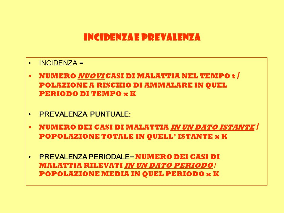 INCIDENZA e PREVALENZA