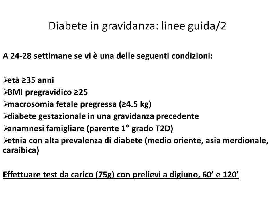 Diabete in gravidanza: linee guida/2