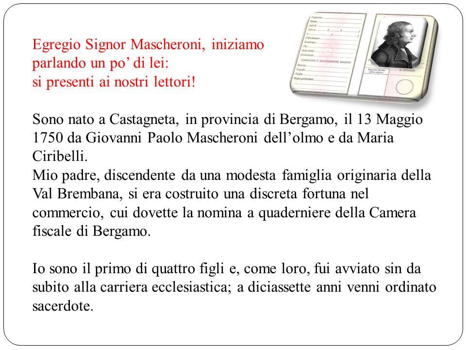 Egregio Signor Mascheroni, iniziamo