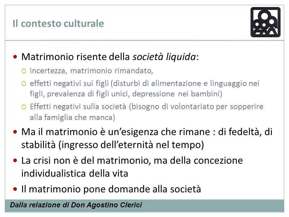 Il contesto culturale Matrimonio risente della società liquida: