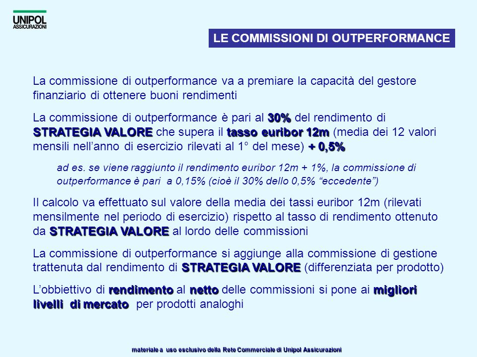 LE COMMISSIONI DI OUTPERFORMANCE