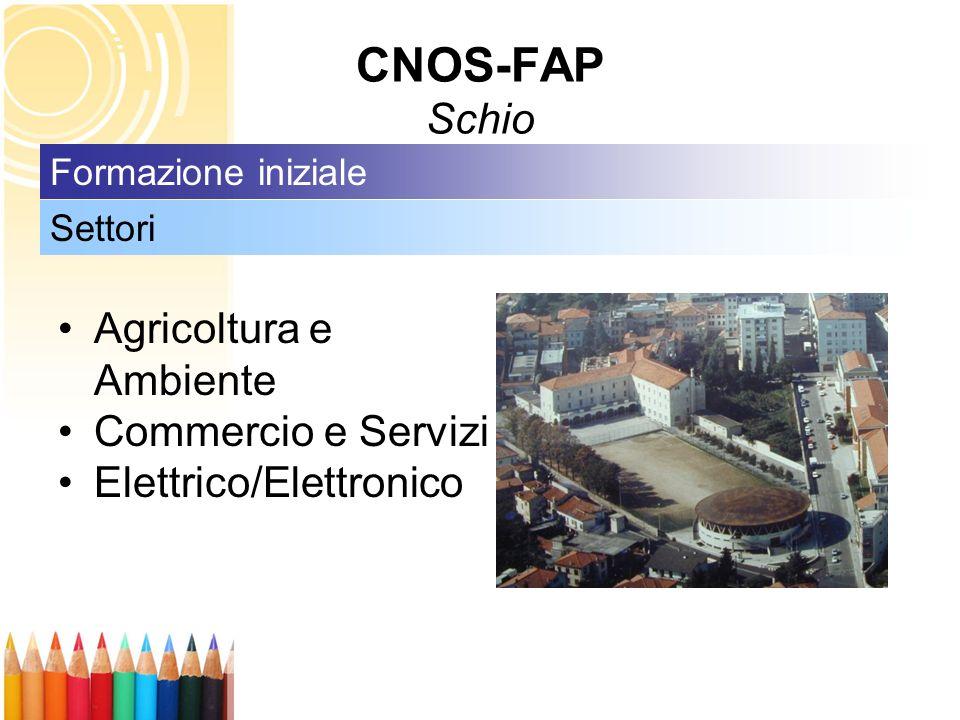 CNOS-FAP Schio Agricoltura e Ambiente Commercio e Servizi