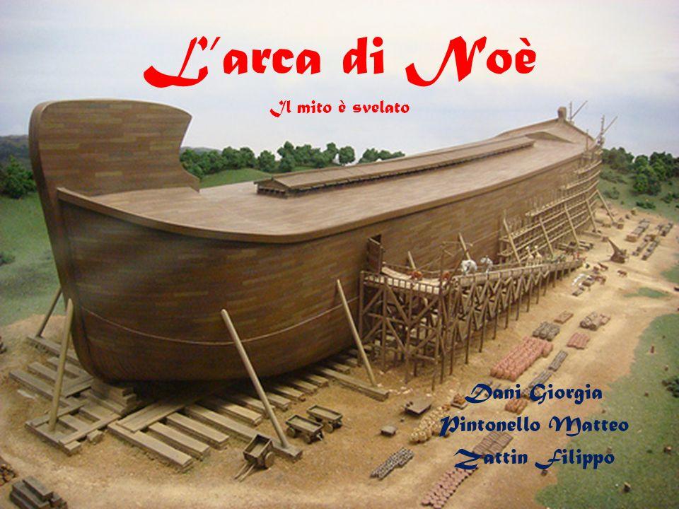 L'arca di Noè Il mito è svelato
