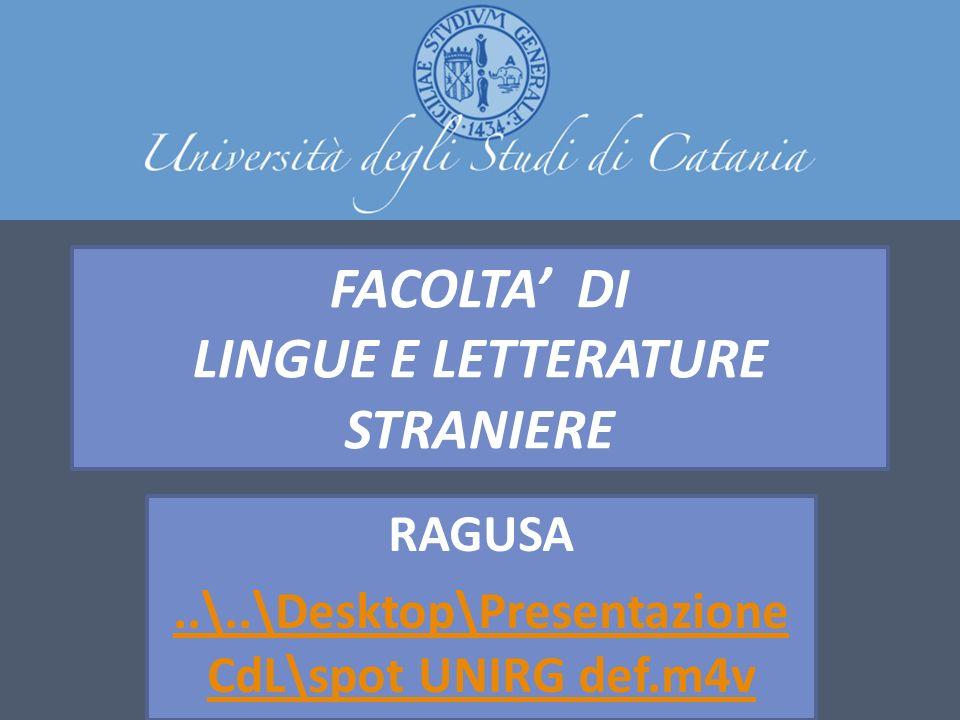 FACOLTA' DI LINGUE E LETTERATURE STRANIERE RAGUSA