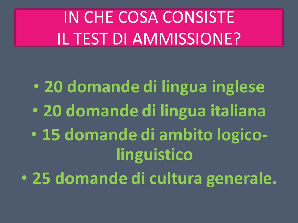 IN CHE COSA CONSISTE IL TEST DI AMMISSIONE