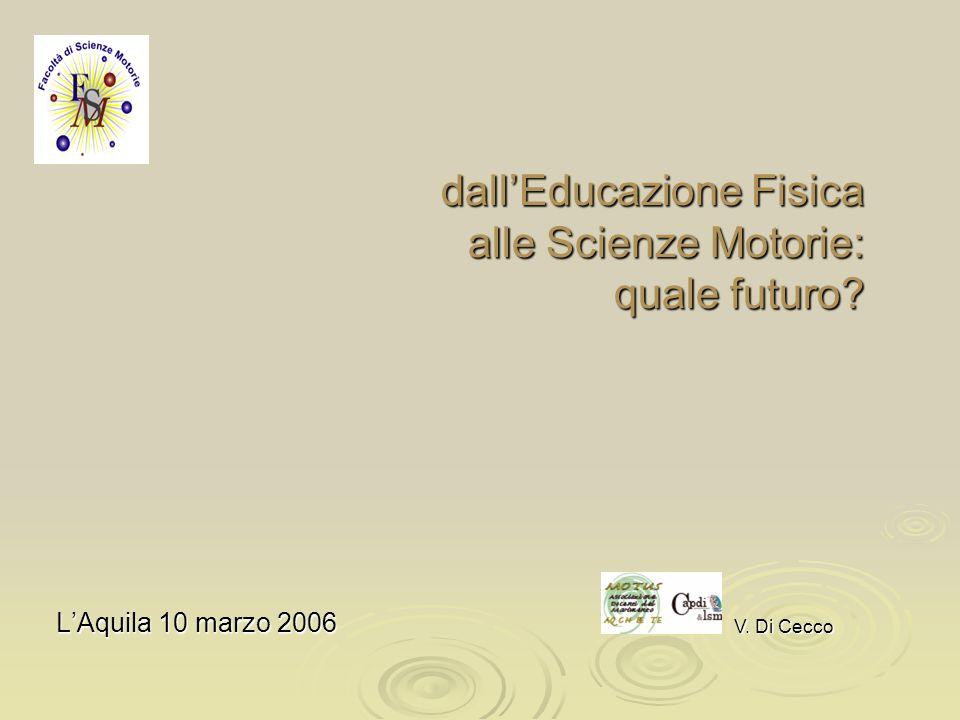 dall'Educazione Fisica alle Scienze Motorie: quale futuro
