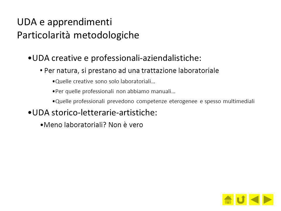 UDA e apprendimenti Particolarità metodologiche