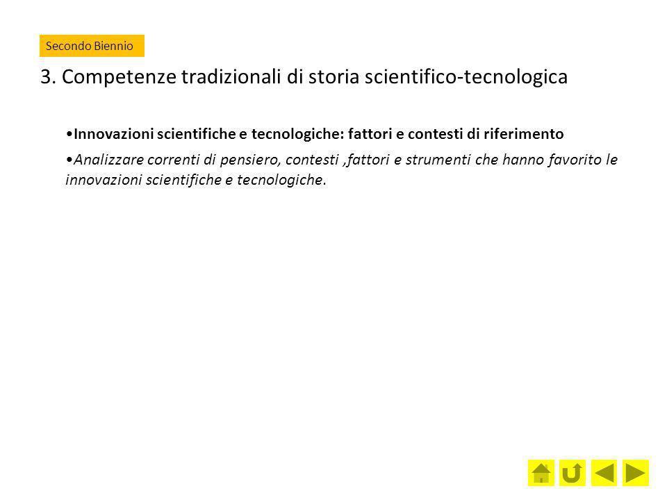 3. Competenze tradizionali di storia scientifico-tecnologica